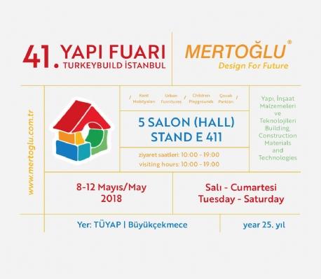 Mertoğlu Çevre tasarım 41. Yapı Fuarı TURKEYBUILD İstanbul'da sizlerle